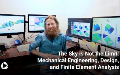 The Sky is Not the Limit: Mechanical Engineering, Design, and Finite Element Analysis